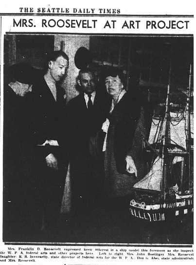 "During a 1937 visit to Washington State, First Lady Eleanor Roosevelt examined the work of ""an old ship captain"" employed by the FAP as a maker of model ships."